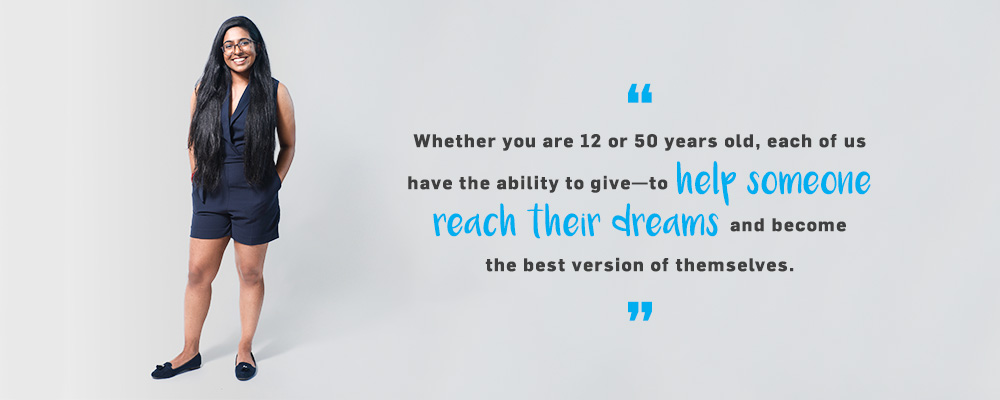 Quote. Whether you are 12 or 50 years old, each of us have the ability to give-to help someone reach their dreams and become the best version of themselves. Unquote.