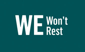WE Wont Rest