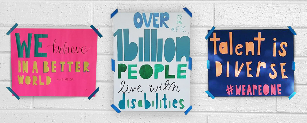 Quote. We believe in a better world. hashtag weareone. Unquote. Quote. Over one billion people live with disabilities. hashtag we are one. Unquote. Quote. talent is diverse. Hashtag we are one. Unquote.