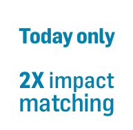 Today only 2X impact matching