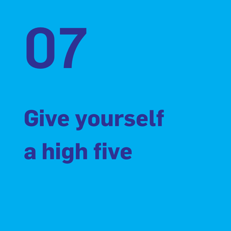7. Give yourself a high five