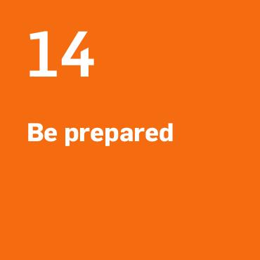 14. Be prepared