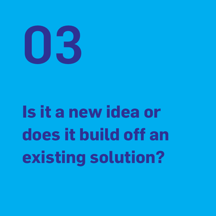 Is it a new idea or does it build off an existing solution?