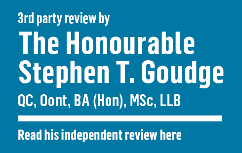 3rd party review by the Honourable Stephen T. Goudge