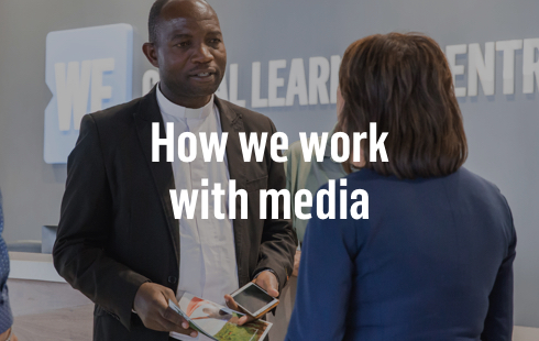 How we work with media