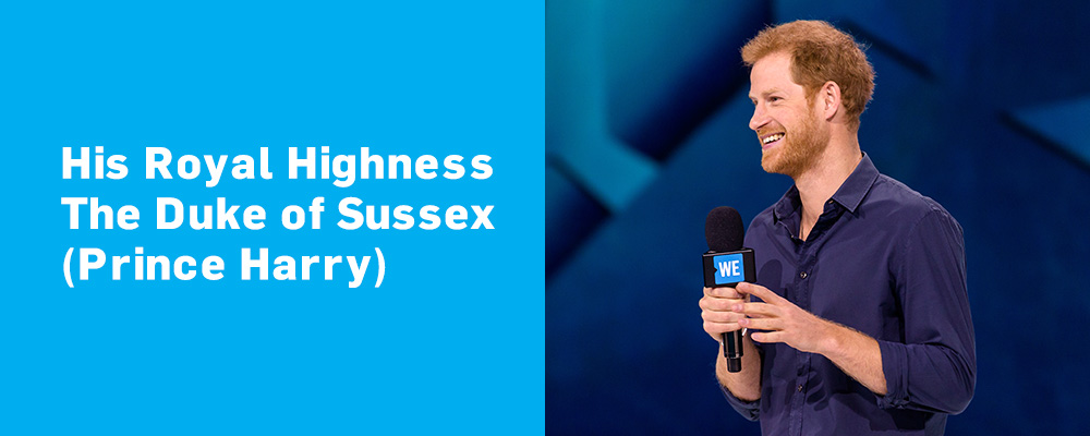 His Royal Highness The Duke of Sussex (Prince Harry)