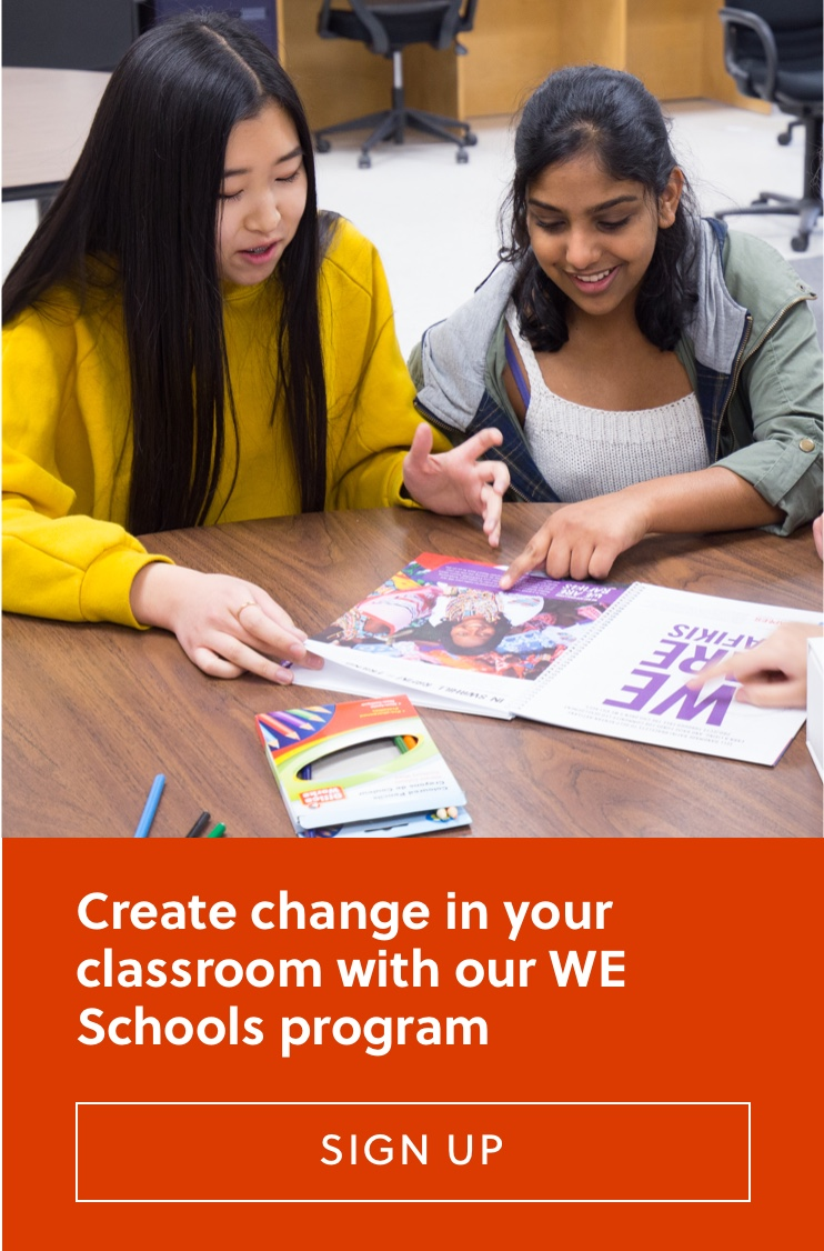 Create change in your classroom with our WE Schools program