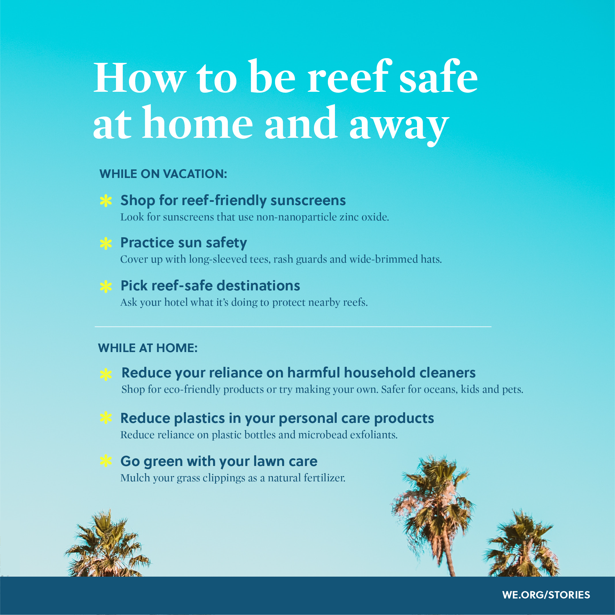 How to be reef safe at home and away.