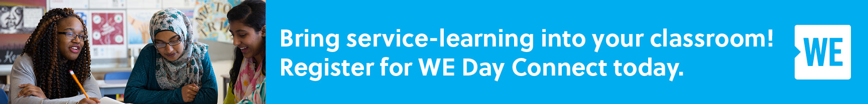 Bring service-learning into your classroom! Register for WE Day Connect today.