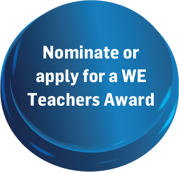 Learn more about applying for a WE Teachers Award