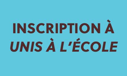 INSCRIPTION À UNIS À L'ÉCOLE