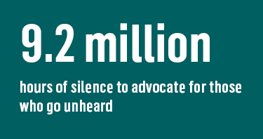 9.2 million hours of silence to advocate for those who go unheard